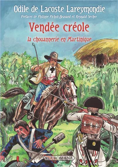 Antilles : la Vendée créole de Bernard de Percin