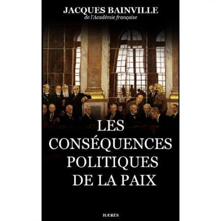 """1920 : Les conséquences politiques de la paix"""" (2)"""