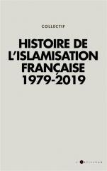 Histoire-de-l-islamisation-francaise-1979-2019.jpg