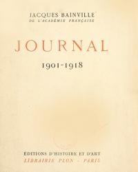 Journal_1901-1918___par_Jacques_[...]Bainville_Jacques_bpt6k34125784.jpg