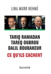 I-Grande-10192-tariq-ramadan-tareq-oubrou-dalil-boubakeur.-ce-qu-ils-cachent.aspx_.jpg