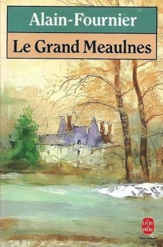Le-grand-Meaulnes---Alain-Fournier - Copie.jpg